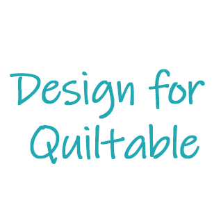 Design for Quiltable